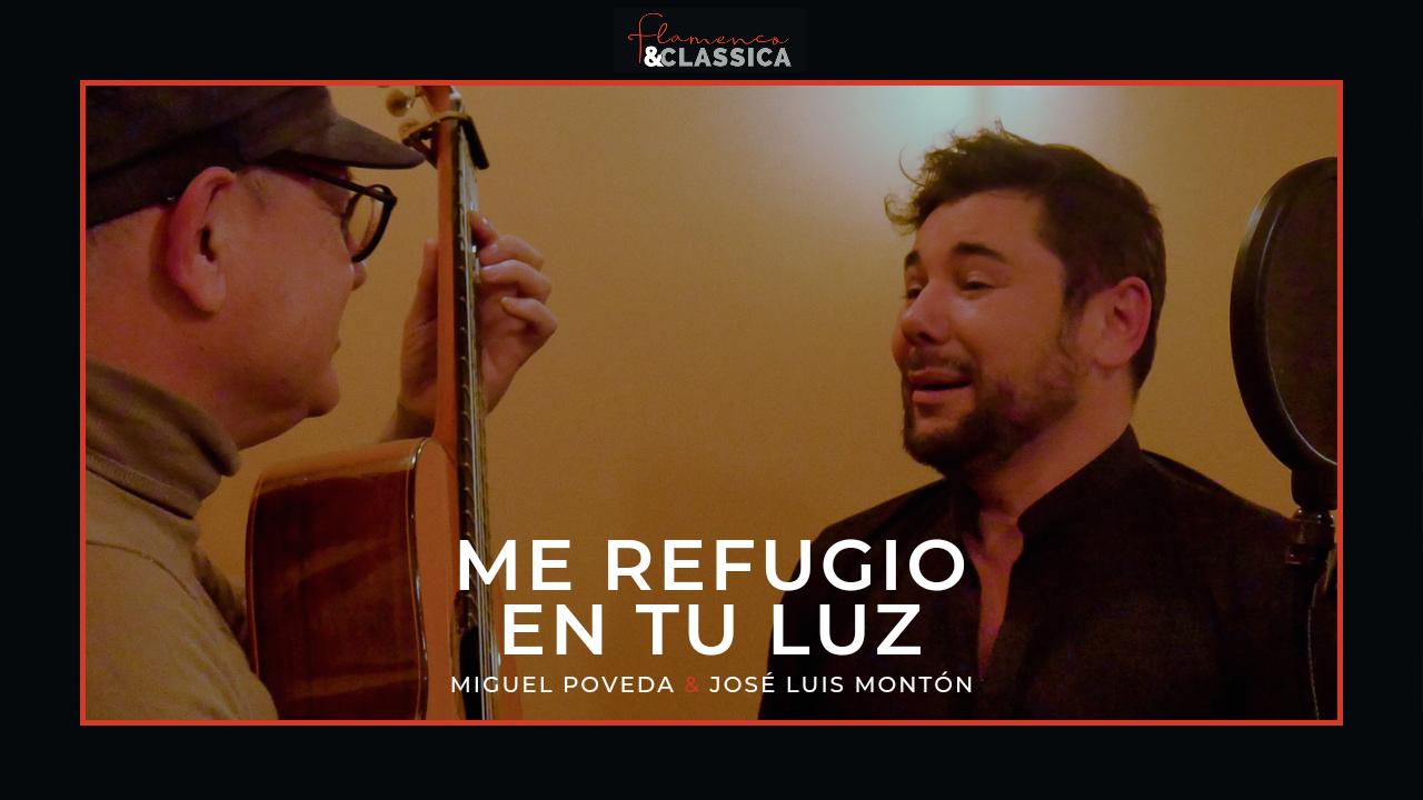 """""""Me Refugio En Tu Luz"""" (Ave María), con Miguel Poveda."""